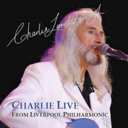 Charlie Live From Liverpool Philharmonic